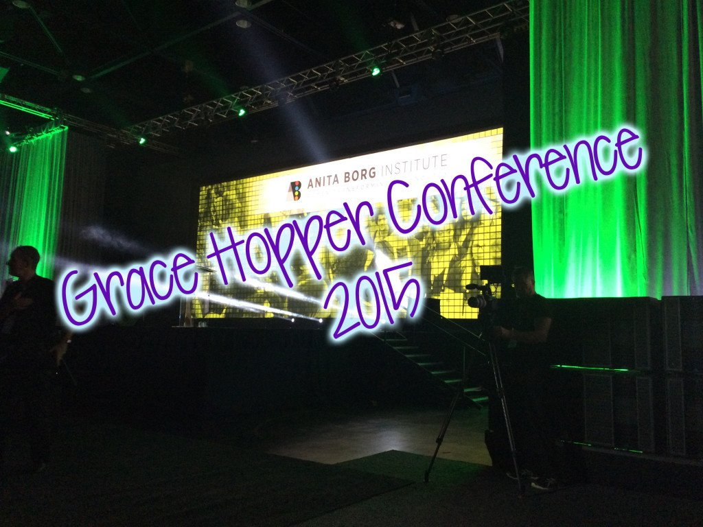 My Trip to Houston, Texas ~ Grace Hopper Conference
