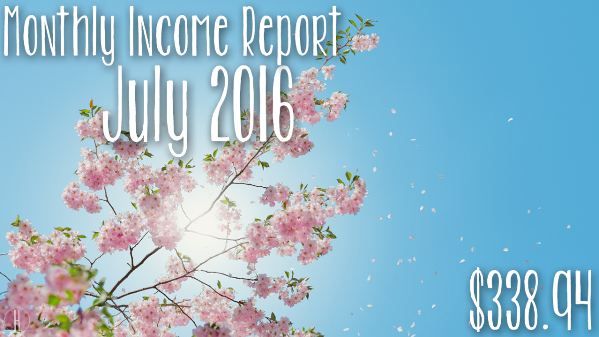 July's Monthly Income & Traffic Report | Hayle Olson | www.hayleolson.com
