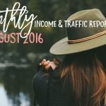 August 2016 Income & Traffic Report | Hayle Olson | www.hayleolson.com