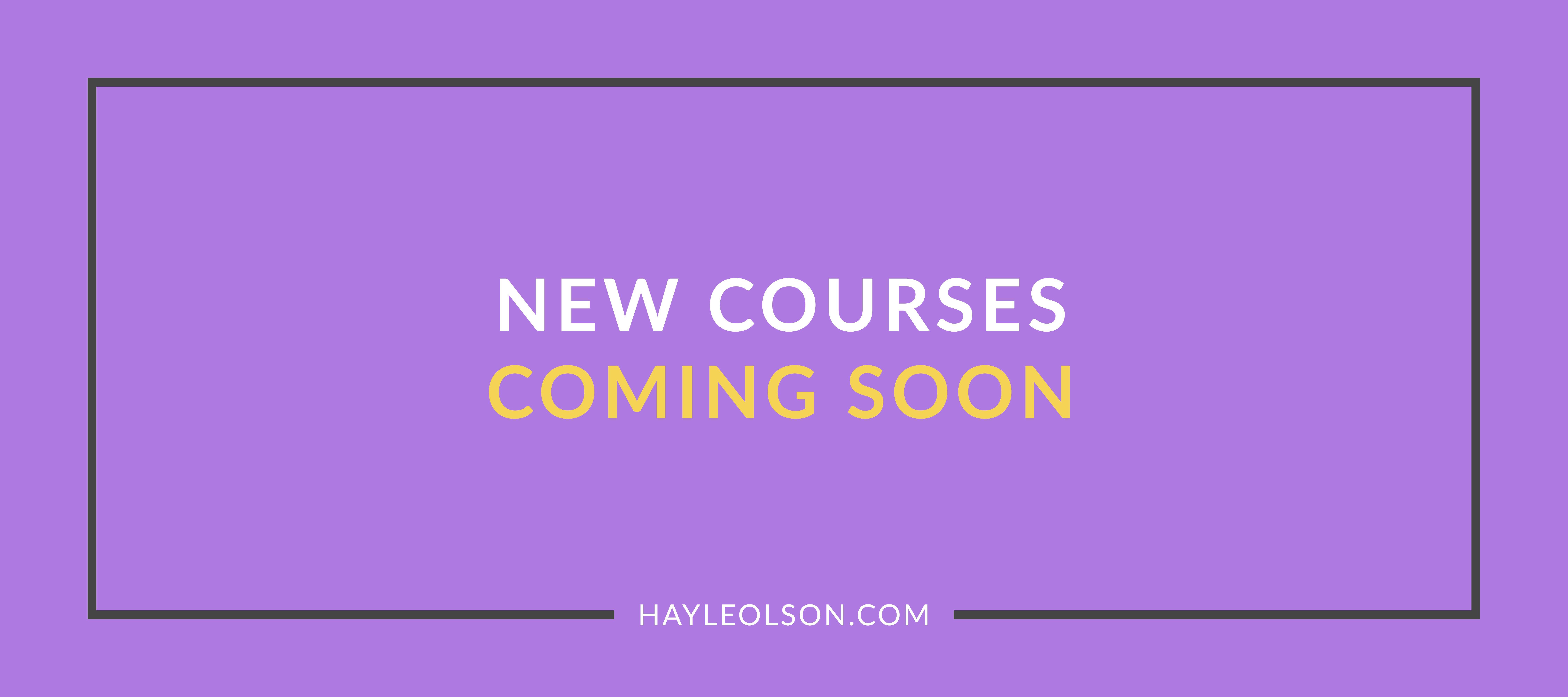 College Courses | Hayle Olson | www.hayleolson.com